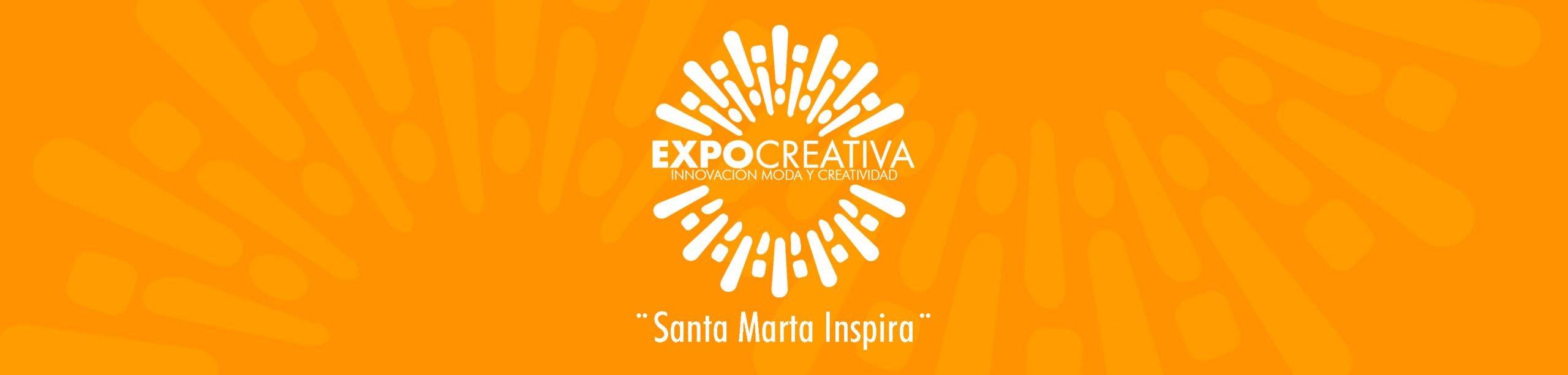 """¡Santa Marta Inspira! Expocreativa 2020 """"Innovación, Moda y Creatividad"""""""